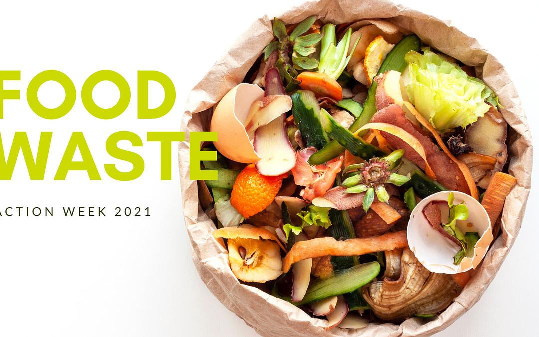 Food Waste Action Week 2021