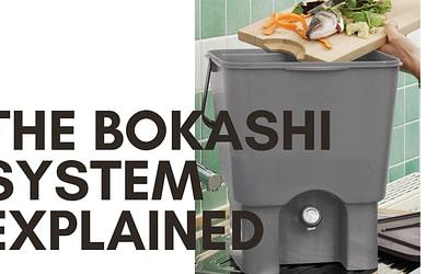 The Bokashi system explained