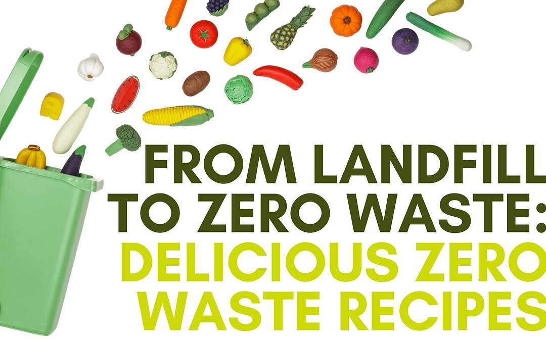 Tackling Food Waste with Delicious #FoodWasteFriday Recipes